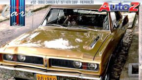 Project Cars #132 – pai e filho juntam-se na restauração e preparação deste Dodge Charger R/T 1977