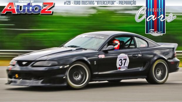 Project Cars #129: conheça a história do Mustang Interceptor de Leonardo Rocha