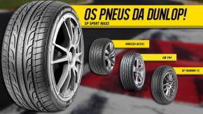 Conheça os pneus que a Dunlop fabrica e vende no Brasil: detalhes, dimensões, onde comprar!