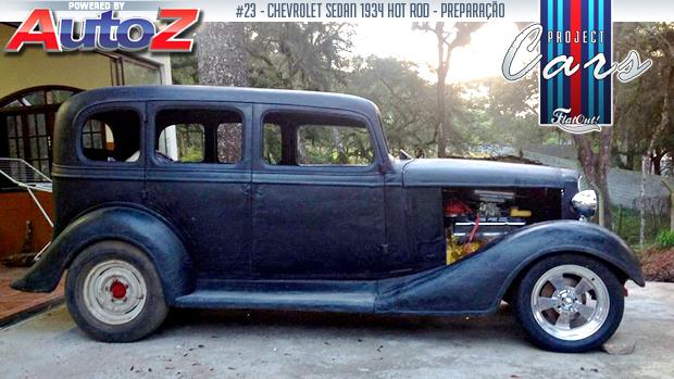 Project Cars #23: a restauração e transformação de um Chevrolet Sedan 1934 em hot rod