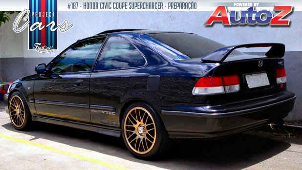Project Cars #187: A História Do Meu Honda Civic Coupe U201cS2000u201d Com