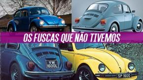 As evoluções do Fusca que não tivemos no Brasil