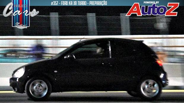 Ford Ka Xr Turbo Hora De Acelerar Na Arrancada E Voltar Para A Preparadora