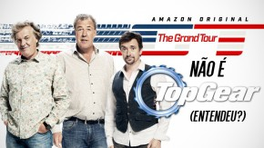 The Grand Tour: por questões legais o novo programa de Clarkson, Hammond e May será totalmente diferente de Top Gear