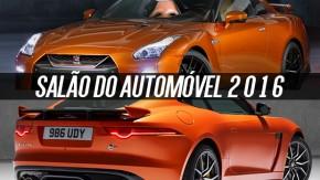 Salão do Automóvel 2016: os carros que você não pode deixar de ver de perto – parte 2