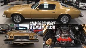Este Chevrolet Camaro 1974 é um legítimo big block americano no Brasil – e pode ser seu