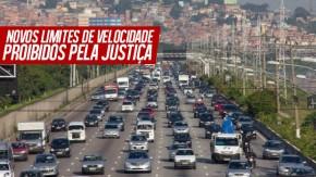 Justiça proíbe aumento dos limites de velocidade em São Paulo