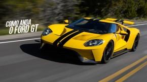 Ford GT: afinal, como anda a nova geração do supercarro?