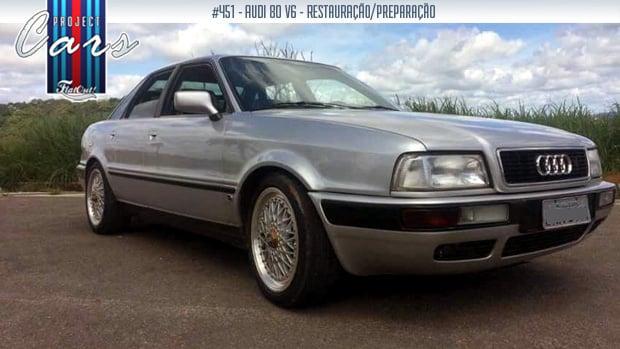 Project Cars #451: como acabei salvando um Audi 80 V6