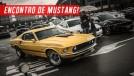 Overdose de Mustang: não perca esta baita galeria do 13º encontro do Mustang Clube de SP!