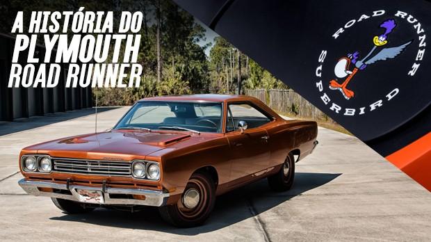 Plymouth Road Runner: a história do muscle car aliviado e feito para as massas – parte 1