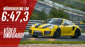 OFICIAL: Porsche 911 GT2 RS crava 6:47,3 em Nurburgring – veja on board e análise