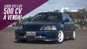 Este conhecido Honda Civic VTi com motor B18 turbo de 500 cv (nas rodas) está à venda