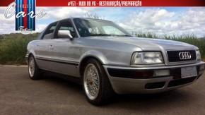 Project Cars #451: a saga da restauração do meu Audi 80 V6 continua