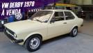 Falando em Polo Sedã, que tal este Volkswagen Derby 1978 à venda no Brasil?