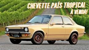 Este raríssimo Chevrolet Chevette País Tropical está à venda!