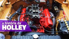 Holley: a história dos primeiros carburadores de alta performance do mundo