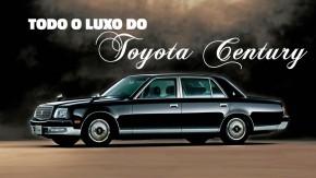 Toyota Century V12: é assim que os japoneses fazem (ou faziam) carros de alto luxo