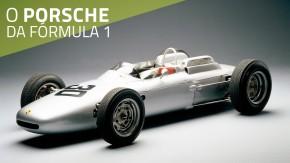 Porsche 804: a história do único carro de Fórmula 1 da marca de Stuttgart