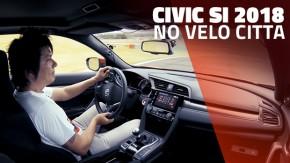 Testamos o Civic Si 2018: 1.5 turbo, R$ 160 mil no Brasil – como ele fica frente aos rivais?