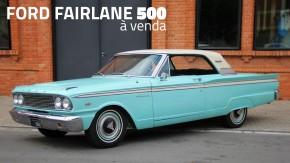 Este Ford Fairlane 500 com motor V8 small block e câmbio manual está à venda no Brasil