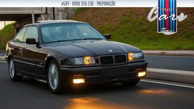 Project Cars #504: a história do meu BMW 325i E36