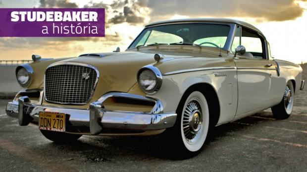 Studebaker: a história de uma fabricante que estava à frente de seu tempo – parte 2